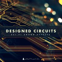 Sci-Fi Sound Effects - Designed Circuits