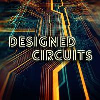 Designed Circuits