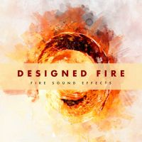 Fire Sound Effects - Designed Fire