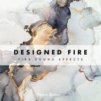 Fire Sound Effects - Designed Fire