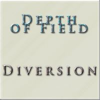 Depth of Field for Diversion