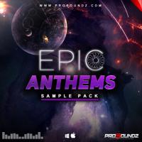 ProSoundz - Epic Anthems Sample Pack