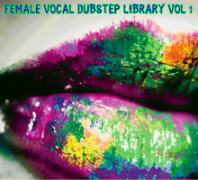 FEMALE VOCAL DUBSTEP LIBRARY VOL 1