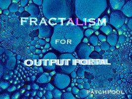 Fractalism for Output Portal