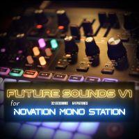 Future Sounds V1 for Novation Mono Station
