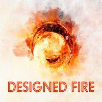 Designed Fire
