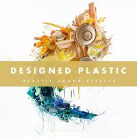 Plastic Sound Effects - Designed Plastic