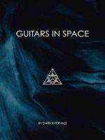 Dark Intervals Guitars in Space