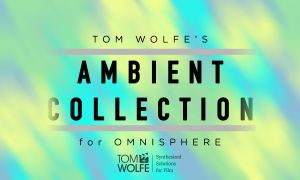 Tom Wolfe Ambient Collection for Omnisphere