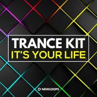 It's Your Life - Trance Construction Kit
