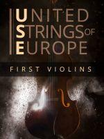 United Strings of Europe: First Violins