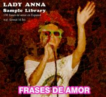 Lady Anna : Frases de Amor (en Espanol) sample library