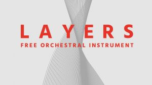 Layers – Free Orchestral Instrument