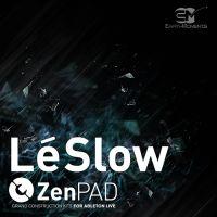 ZenPad Lé Slow - Grand Construction Kit for Ableton Live