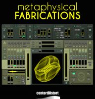Metaphysical Fabrications