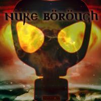 Nuke Borough
