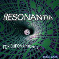 Resonantia for Chromaphone 2