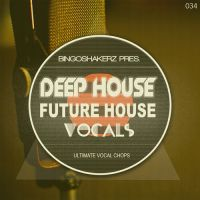 Deep House & Future House Vocals