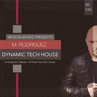 M.Rodriguez Dynamic Tech House