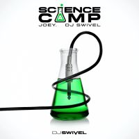 DJ Swivel Science Camp by DJ Swivel