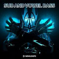 Sub and Vowel Bass (Wav/Kontakt/Reason)