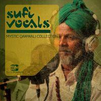 Sufi Vocals - Mystic Qawwali Collection