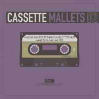 Cassette Mallets.02