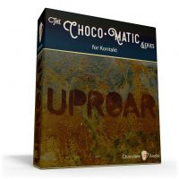 Uprorar for Kontakt - The Choco•Matic Series
