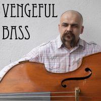 Vengeful Bass