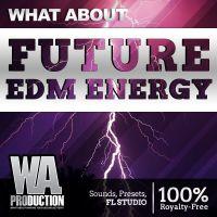 Future EDM Energy