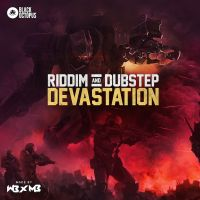 Riddim & Dubstep Devastation