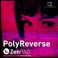 ZenPad Poly Reverse - Grand Construction Kit for Ableton Live