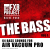 The BASS 1 - 64 bass sounds for Vacuum Pro