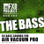 The BASS 2 - 64 bass sounds for Vacuum Pro